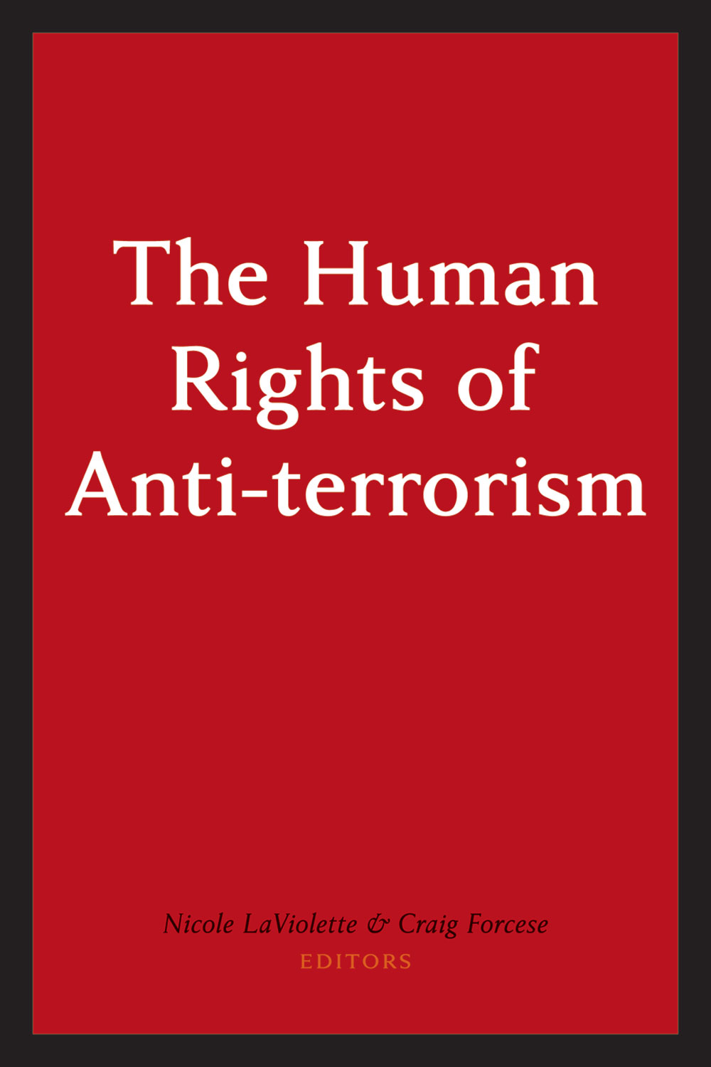 canadian anti terrorism law irwin law books by roach forcese